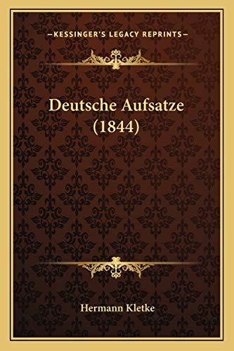 9781168161062: Deutsche Aufsatze (1844) (German Edition)