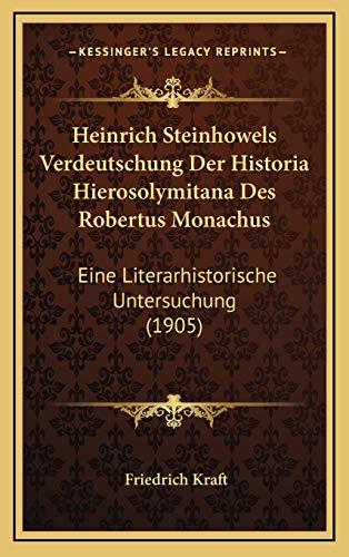Heinrich Steinhowels Verdeutschung Der Historia Hierosolymitana Des