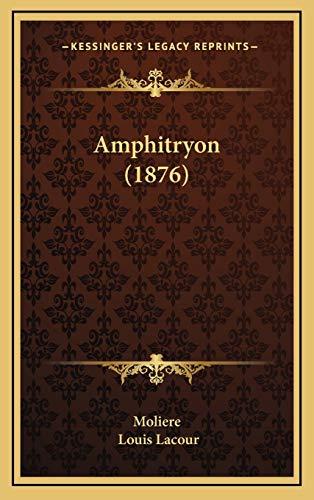 9781168171153: Amphitryon (1876)