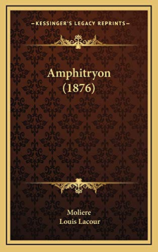 9781168171153: Amphitryon (1876) (French Edition)