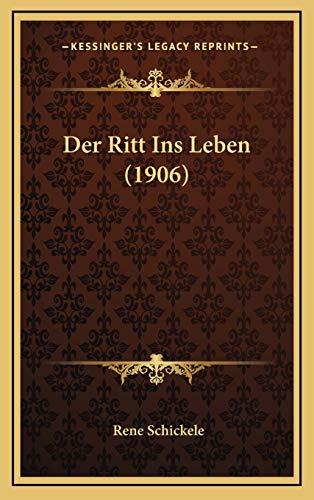 9781168172174: Der Ritt Ins Leben (1906) (German Edition)