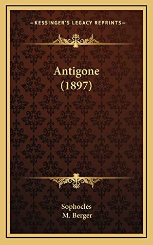 9781168172518: Antigone (1897) (Greek Edition)