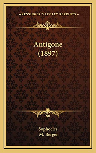 9781168172518: Antigone (1897) (Greek Edition)