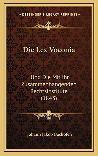 Die Lex Voconia: Und Die Mit Ihr