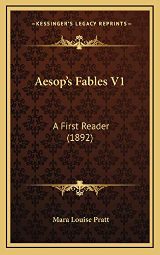 9781168175618: Aesop's Fables V1: A First Reader (1892)