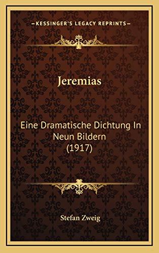 9781168184948: Jeremias: Eine Dramatische Dichtung in Neun Bildern (1917)