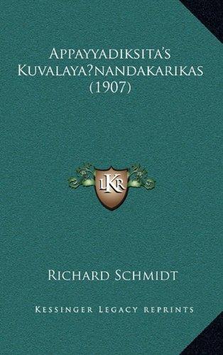 9781168185167: Appayyadiksita's Kuvalaya nandakarikas (1907) (German Edition)