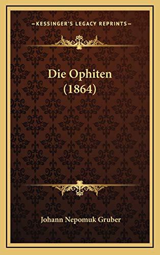 9781168194879: Die Ophiten (1864)