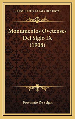 9781168200280: Monumentos Ovetenses Del Siglo IX (1908) (Spanish Edition)