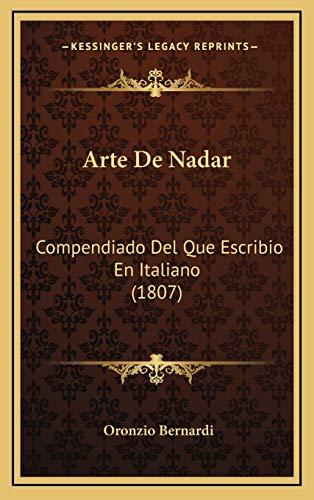 9781168201485: Arte de Nadar: Compendiado del Que Escribio En Italiano (1807)