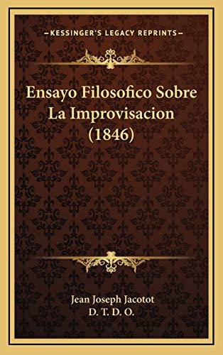 9781168211064: Ensayo Filosofico Sobre La Improvisacion (1846) (Spanish Edition)