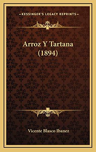 9781168216007: Arroz Y Tartana (1894) (Spanish Edition)