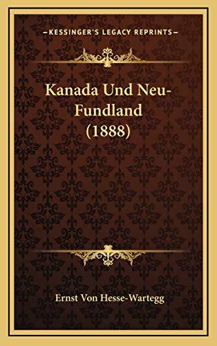 9781168223715: Kanada Und Neu-Fundland (1888)