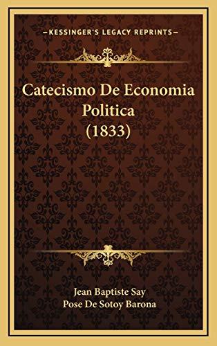 9781168227843: Catecismo de Economia Politica (1833)