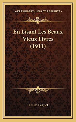 9781168229274: En Lisant Les Beaux Vieux Livres (1911)