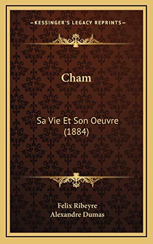 9781168229922: Cham: Sa Vie Et Son Oeuvre (1884)