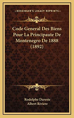 9781168234582: Code General Des Biens Pour La Principaute de Montenegro de 1888 (1892)