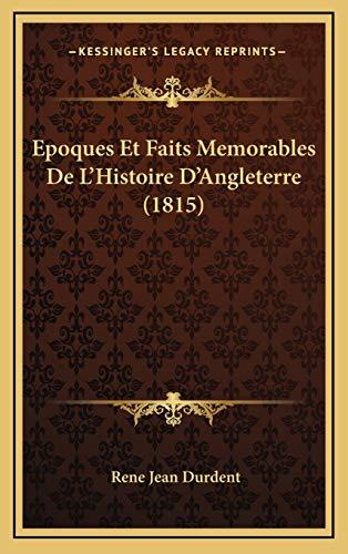 9781168241061: Epoques Et Faits Memorables de L'Histoire D'Angleterre (1815)