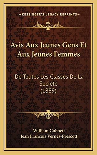 9781168244918: Avis Aux Jeunes Gens Et Aux Jeunes Femmes: de Toutes Les Classes de La Societe (1889)