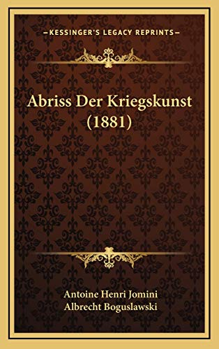 9781168248688: Abriss Der Kriegskunst (1881) (German Edition)