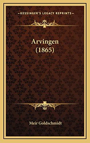 9781168249173: Arvingen (1865) (Danish Edition)