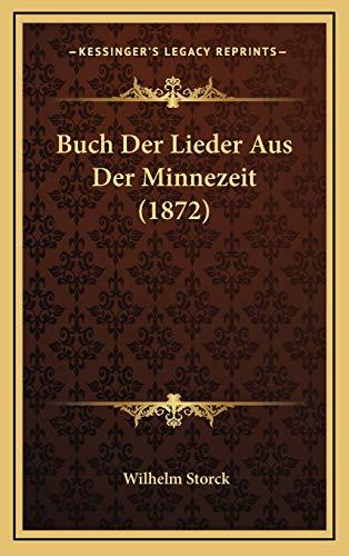 9781168249647: Buch Der Lieder Aus Der Minnezeit (1872) (German Edition)