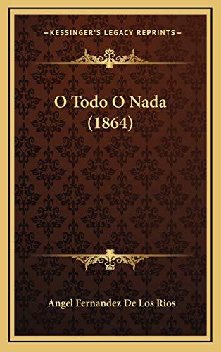 9781168250315: O Todo O Nada (1864) (French Edition)