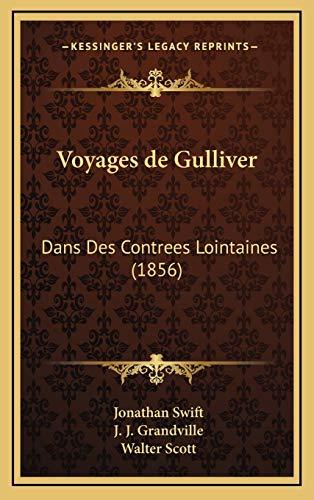 9781168254108: Voyages de Gulliver: Dans Des Contrees Lointaines (1856)