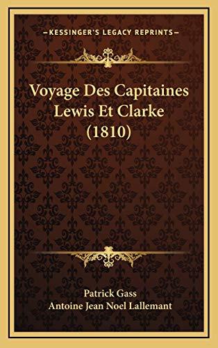 9781168255754: Voyage Des Capitaines Lewis Et Clarke (1810)