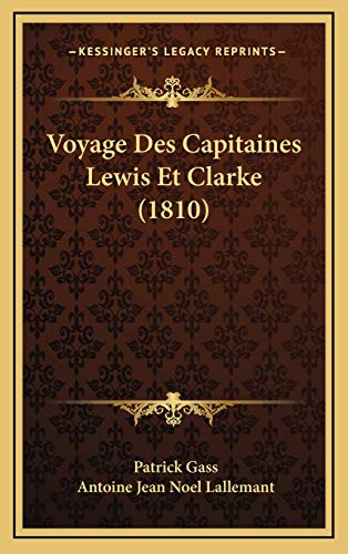 9781168255754: Voyage Des Capitaines Lewis Et Clarke (1810) (French Edition)
