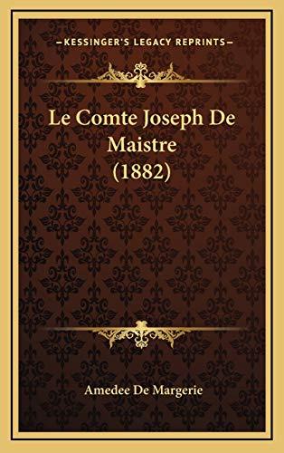 9781168256089: Le Comte Joseph de Maistre (1882)