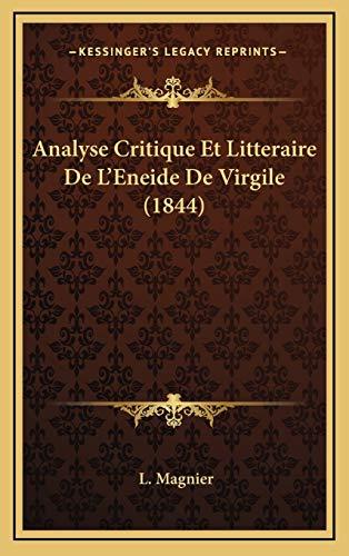 9781168264794: Analyse Critique Et Litteraire De L'Eneide De Virgile (1844) (French Edition)