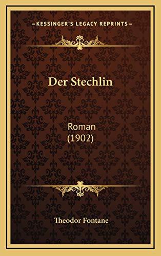 9781168265296: Der Stechlin: Roman (1902) (German Edition)