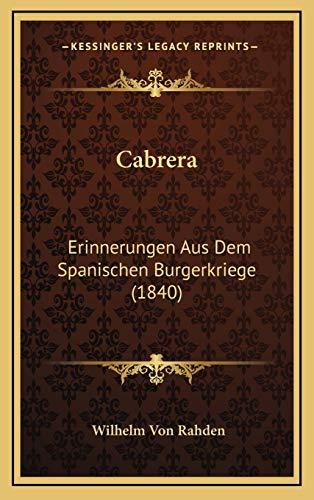 9781168268150: Cabrera: Erinnerungen Aus Dem Spanischen Burgerkriege (1840) (German Edition)