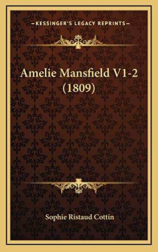 9781168271730: Amelie Mansfield V1-2 (1809) (French Edition)