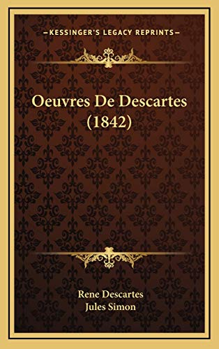 9781168274526: Oeuvres De Descartes (1842) (French Edition)