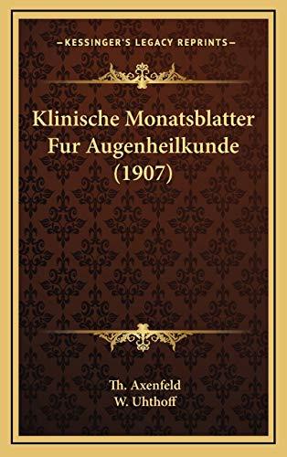 9781168275837: Klinische Monatsblatter Fur Augenheilkunde (1907) (German Edition)