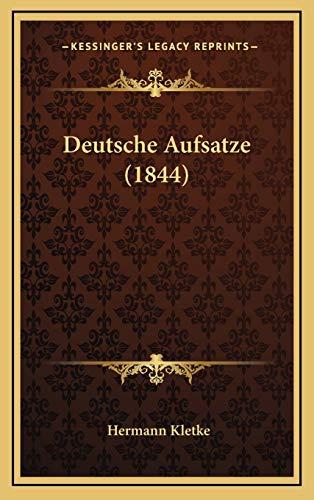 9781168279262: Deutsche Aufsatze (1844) (German Edition)
