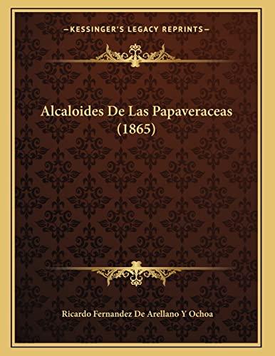 9781168291257: Alcaloides de Las Papaveraceas (1865)
