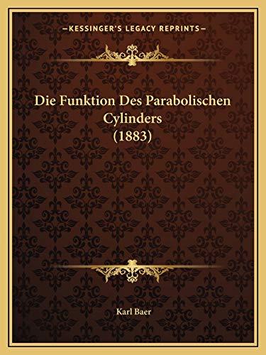 9781168313065: Die Funktion Des Parabolischen Cylinders (1883)