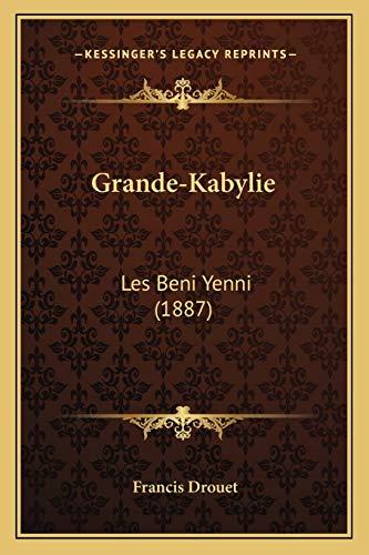 9781168338839: Grande-Kabylie: Les Beni Yenni (1887) (French Edition)