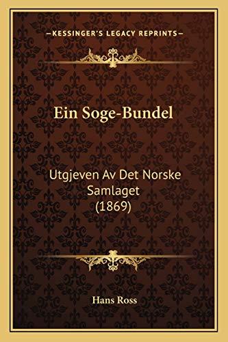 9781168347466: Ein Soge-Bundel: Utgjeven Av Det Norske Samlaget (1869) (German Edition)