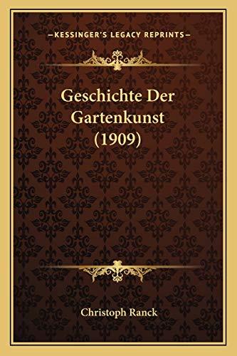 9781168352798: Geschichte Der Gartenkunst (1909)