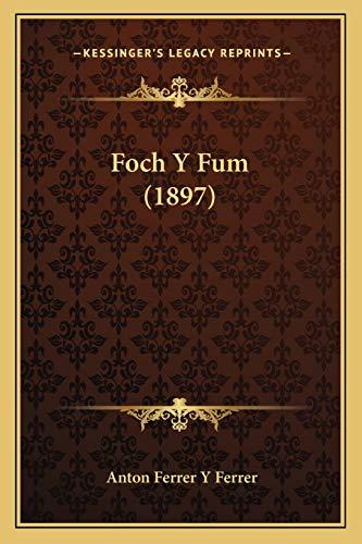9781168354938: Foch y Fum (1897)