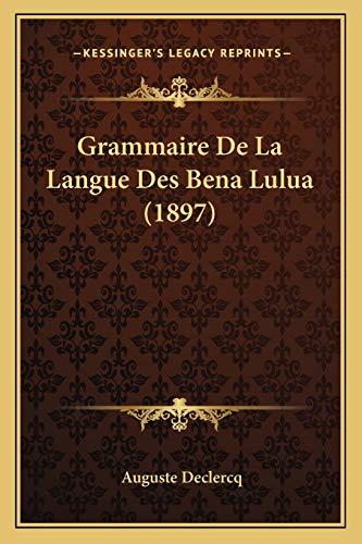 Grammaire De La Langue Des Bena Lulua