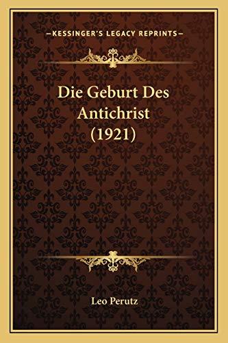 9781168372345: Die Geburt Des Antichrist (1921)