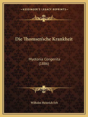 9781168372581: Die Thomsen'sche Krankheit: Myotonia Congenita (1886) (German Edition)