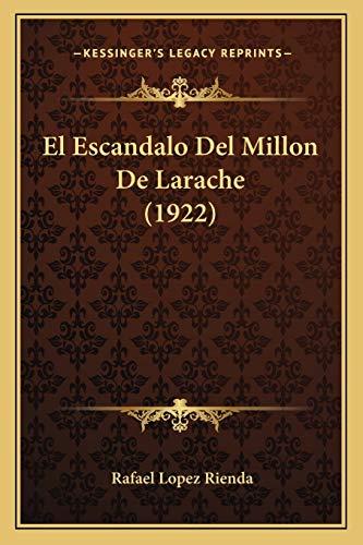 9781168381712: El Escandalo del Millon de Larache (1922)