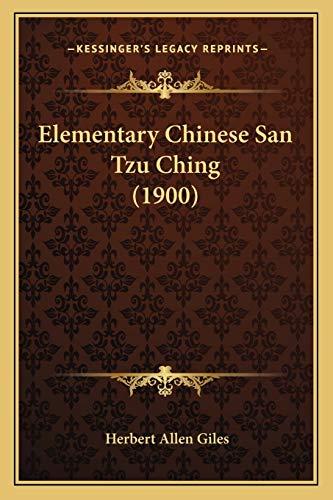 9781168395184: Elementary Chinese San Tzu Ching (1900)