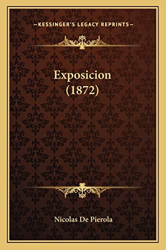 9781168409683: Exposicion (1872) (Spanish Edition)